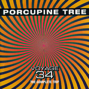 Porcupine Tree - Voyage 34 The Complete Trip